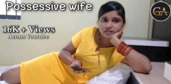Honest Film review: POSSESSIVE WIFE